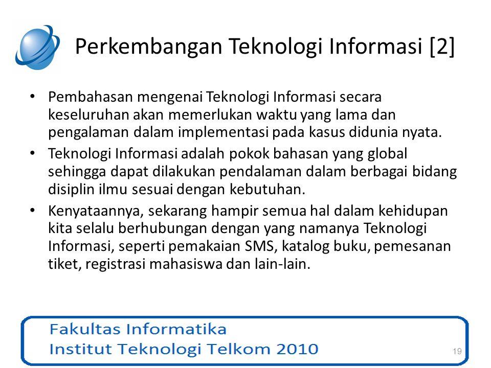 Perkembangan Teknologi Informasi [2]